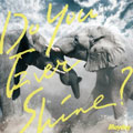 【CDシングル】Do You Ever Shine?