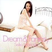 Dream&Fantasy