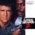 リーサル・ウェポン2 炎の約束 オリジナル・サウンドトラック
