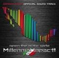 [ドラゴンゲート・オフィシャル・サウンドトラック]オープン・ザ・ミュージックゲート Millennial Impact!!