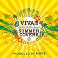 VIVA!!!SUMMER COVERS 〜Dancin' In The Round〜