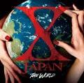 THE WORLD〜X JAPAN 初の全世界ベスト〜 (2枚組ディスク1)