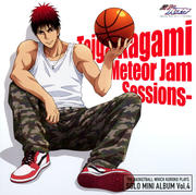 TVアニメ『黒子のバスケ』 ソロ・ミニアルバム Vol.4 火神大我 -Meteor Jam Sessions-
