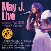 May J. Live Autumn Tour 2013 〜Best & Covers〜