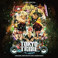 Tokyo Tribe-Original Motion Picture Soundtrack-