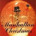 瞬間移動音楽装置 Vol.1: Manhattan Christmas