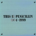 THIS IS PENICILLIN 1994〜1999 (2枚組 ディスク2)