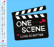ONE SCENE〜LOVE SO BITTER〜 (2枚組 ディスク1)