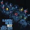 KAMEN RIDER BEST 2000-2011 (2枚組 ディスク1)