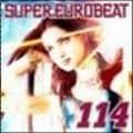 スーパー・ユーロビート VOL.114