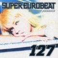 スーパー・ユーロビート VOL.127 ノンストップ・メガミックス
