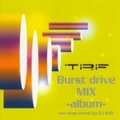 Burst drive mix-album-non stop mixed by DJ KOO