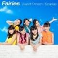 【CDシングル】Tweet Dream/Sparkle