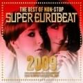 ザ・ベスト・オブ・ノンストップ・スーパー・ユーロビート2009 (2枚組 ディスク2)