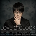 LOVE O'CLOCK〜02ND WAVE