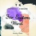 Far Eastenr Wind -Autumn/Winter (2枚組 ディスク2)