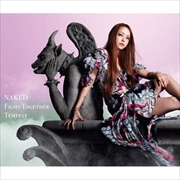 【CDシングル】NAKED/Fight Together/Tempest