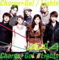 【CDシングル】Charge & Go!/Lights