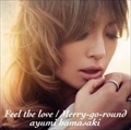 【CDシングル】Feel the love/Merry-go-round