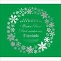 【CDシングル】Winter〜Winter Rose/Duet-winter ver.-〜