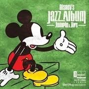 ディズニー ジャズ・アルバム〜ジャンピン&ジャイヴ
