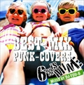 BEST-MIX PUNK-COVERS〜Mixed by DJ YOU-G〜