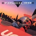 Touch And Go (Reissue)