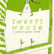 SWEETS HOUSE〜for J-POP HIT COVERS CANDY〜