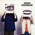 〜Connoisseur Series〜KIRINJI「SONGBOOK」 (2枚組 ディスク1)