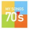 MY SONGS 70's (2枚組 ディスク1)