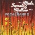 VOCALAND2〜Male.Female & Mellow〜