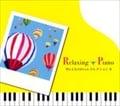 リラクシング・ピアノ〜Mr.ChildrenコレクションII