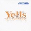 【CDシングル】Animelo Summer Live 2008-Challange- テーマソング/「Yells〜It's a beautiful life〜」