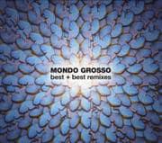 MONDO GROSSO Best+Best remixes (2枚組 ディスク2)