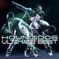HOUND DOG ULTIMATE BEST