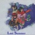 Tales of Eternia-THE ANIMATION-ドラマ&BGMアルバム「ラスト・サマー」