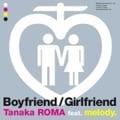 【CDシングル】boyfriend,girlfriend