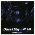 Heart Beart Presents Mixed By Derrick May × Air