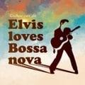 Couleur Cafe ole Elvis loves Bossanova
