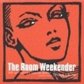 THE ROOM WEEKENDER 15TH ANNIVERSARY SPECIAL EDITION COMPILED BY SHUYA OKINO(KYOTO JAZZ MASSIVE) (2枚組 ディスク1)