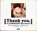 Thank you for GLORIOUS HITS 36 IN 10 YEARS (3枚組 ディスク3)