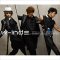 W-inds.10th Anniversary Best Album-We dance for everyone- (2枚組 ディスク1)