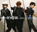 W-inds.10th Anniversary Best Album-We dance for everyone- (2枚組 ディスク2)