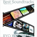 Best Soundtracks〜篤姫BEST and more〜 (2枚組 ディスク1)