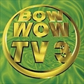 BOW WOW TV3