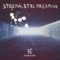 STILLING STILL DREAMING (2枚組 ディスク1)
