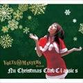Volta Masters PresentsNu Christmas Club Classics
