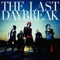 THE LAST DAYBREAK