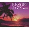 リゾート・ジャズ (4枚組 ディスク2)