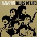 THE GOLDEN CUPS Complete Best 〜BLUES OF LIFE〜